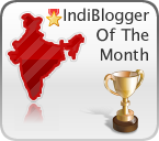 IndiBlogger of the Month
