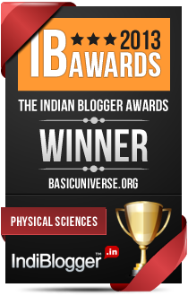 This blog won the 2013 Indian Blogger Awards - Physical Sciences