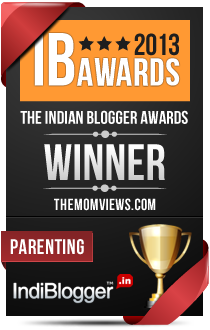 This blog won the 2013 Indian Blogger Awards - Parenting
