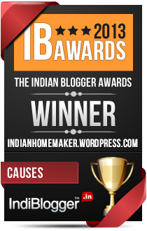 This blog won the 2013 Indian Blogger Awards - Causes