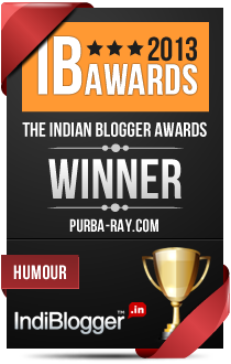 This blog won the 2013 Indian Blogger Awards - Humour