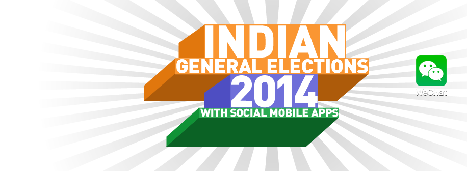 Indian General Elections 2014 with WeChat!